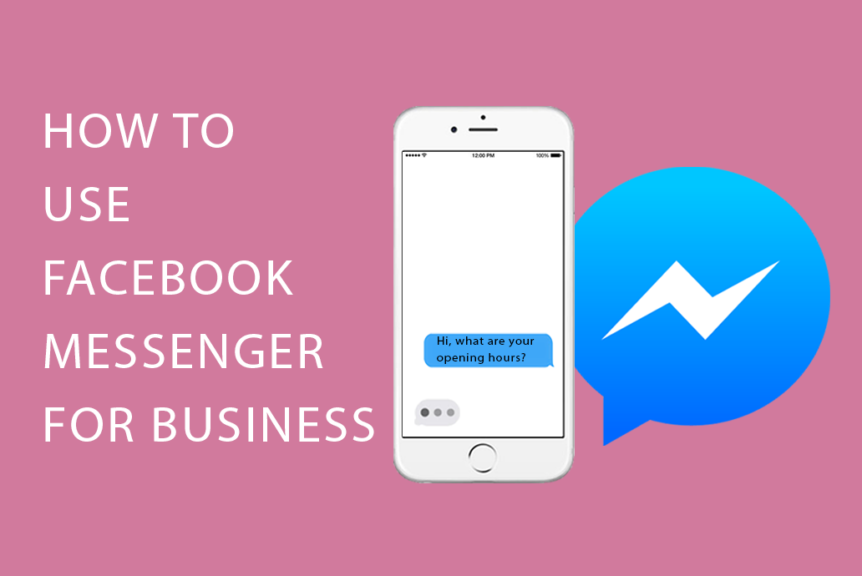 How to use facebook messenger for business image